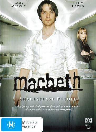 james mcavoy macbeth chef pel 237 culas macbeth shakespeare retold 2005