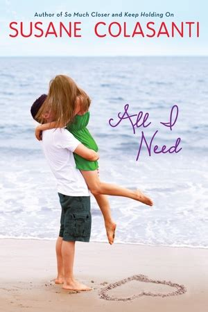 lust and serendipity books susane colasanti all i need