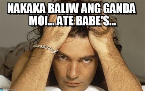Meme Ganda Mo - nakaka baliw ang ganda mo ate babe s on memegen