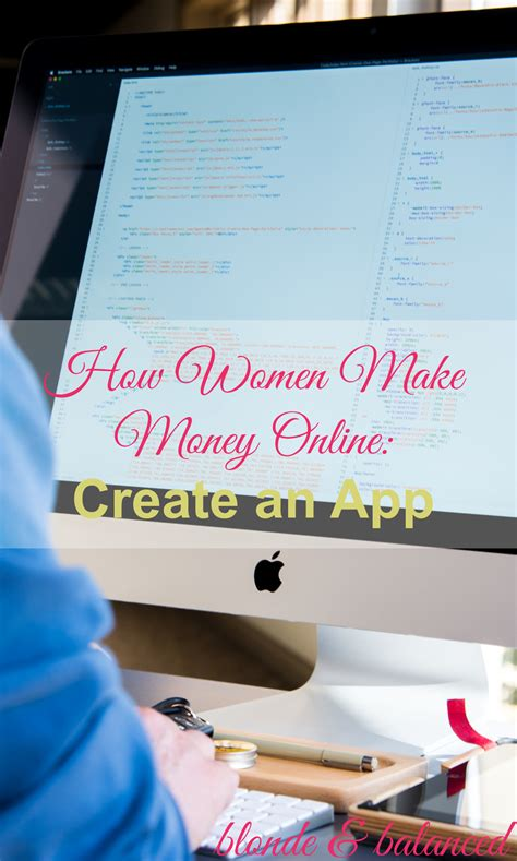 Need To Make Money Online - how to make money online create an app blonde balanced