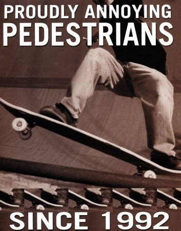 This Poster Totally Annoys Me by Proudly Annoying Pedestrians Skateboard Poster Card