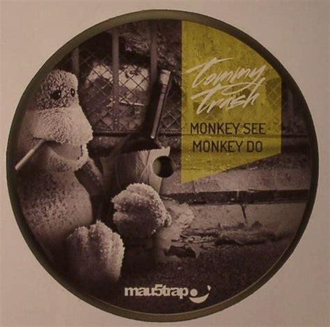 Big Comfy Monkey See Monkey Do by Trash Monkey See Monkey Do Vinyl At Juno Records