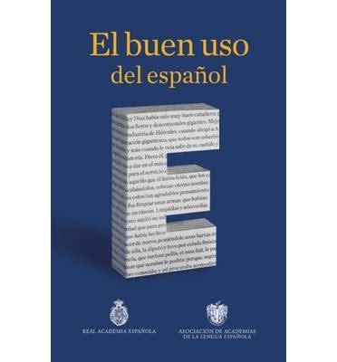 libro el buen uso de el buen uso del espanol real academia espanola 9786070721649
