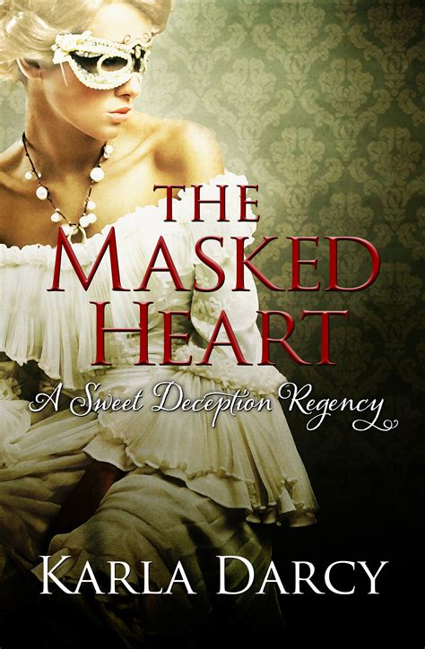 the heiress s deception sinful brides books the masked karla darcy