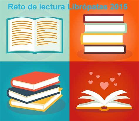 libro los retos de la reto de lectura libr 243 patas para 2015 libr 243 patas