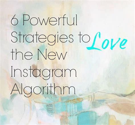 design twins instagram 6 powerful strategies to love the new instagram algorithm