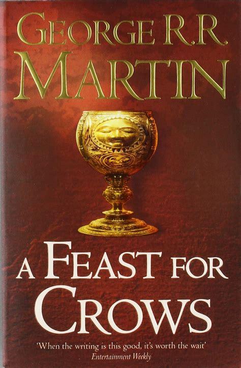 libro a feast for crows george r r martin canci 243 n de hielo y fuego iv fest 237 n de cuervos libros y cosas m 225 gicas
