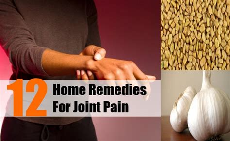 Home Remedies For Joint by Cool Home Remedies For Joint On 14 Home Remedies For
