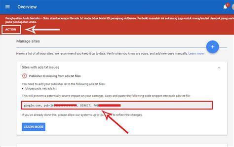 adsense masuk cara mengatasi peringatan ads txt google adsense di