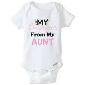 Baby Clothes Aunt Sayings » Home Decoration