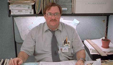 Office Space Tps Reports by When Trying To Do More With Less Don T Forget Milton