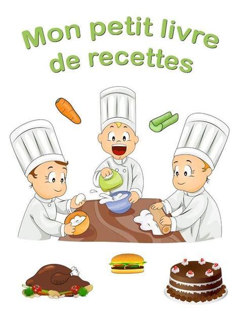 livre de cuisine v馮騁arienne 35 best images about recettes pour 233 l 232 ve on