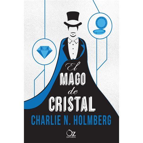 libro mago y cristal el mago de cristal oz editorial