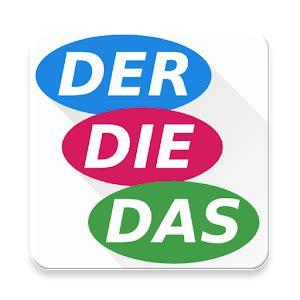 wann schreibt der die das der die das german articles android apps on play