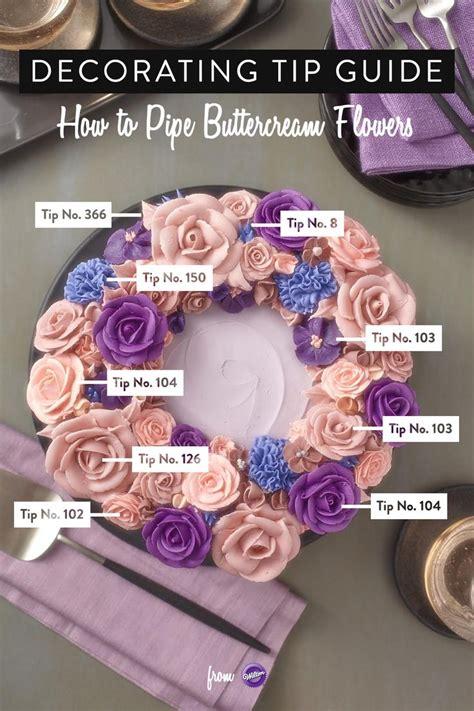 buttercream piping 101 decorating tips designs de 25 bedste id 233 er til wilton tips p 229 spr 248 jteteknik