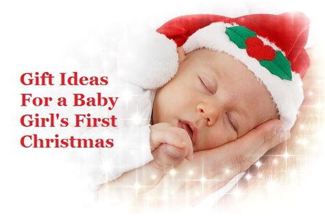 gift ideas for a baby girl s first christmas goody