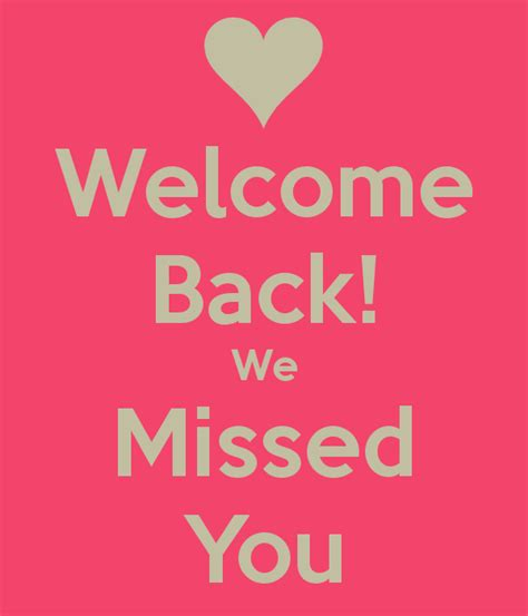 welcome back welcome back quotes quotesgram