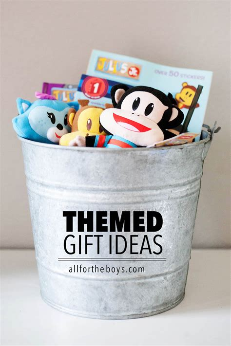 ideas for themed gift ideas for all for the boys