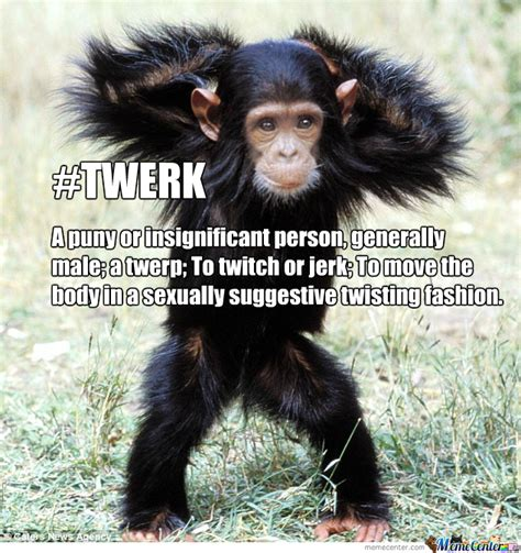 Chimp Meme - chimpanzee twerker by grumbledude meme center
