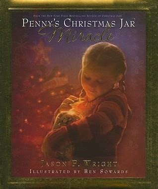 penny s christmas jar miracle by jason f wright reviews