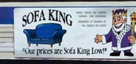 sofa king good sofa king good slogan