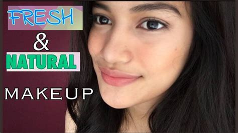 makeup tutorial in the philippines freshlook makeup tutorial no foundation go to easy