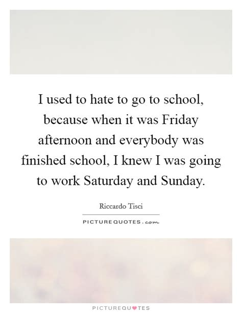 On Friday I Went To The 2 by I Used To To Go To School Because When It Was Friday
