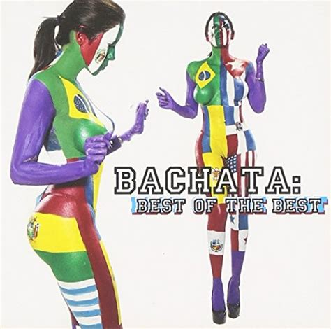 best of bachata bachata best of the best various artists songs
