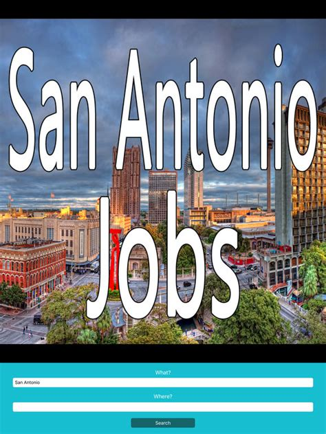 san antonio jobs search engine on the app store