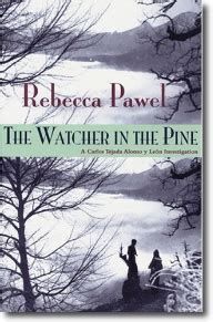 The Watcher In The Pine pawel the watcher in the pine of a