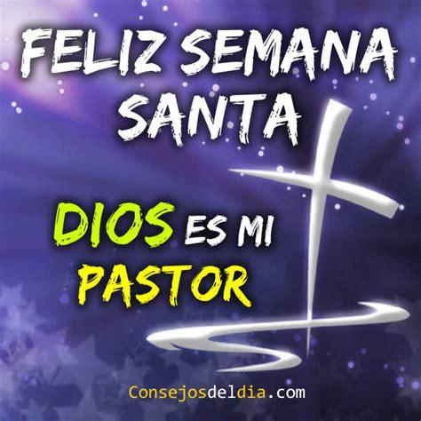 imagenes feliz lunes santo lunes santo con imagenes cristianas alos80 com