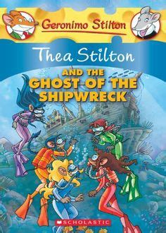 Thea Stilton And The Ghost Of The Shipwreck Book 3 Ebooke Book 1000 images about marine biology plans on geronimo stilton aquarium and september 1