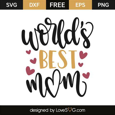 best mlms world s best lovesvg