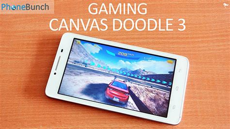 canvas doodle vs doodle 3 micromax canvas doodle 3 a102 gaming review phonebunch