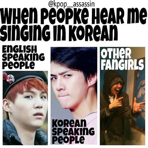 funny kpop meme hahahaha true xd but hey i m like hey don t judge me lol
