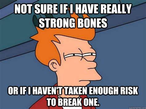 Bones Meme - broken bones meme memes