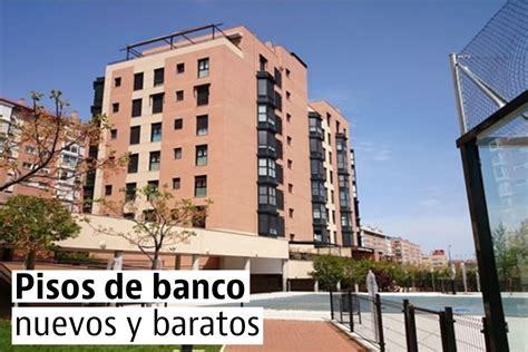 pisos bancos madrid capital los pisos nuevos de banco m 225 s baratos de madrid