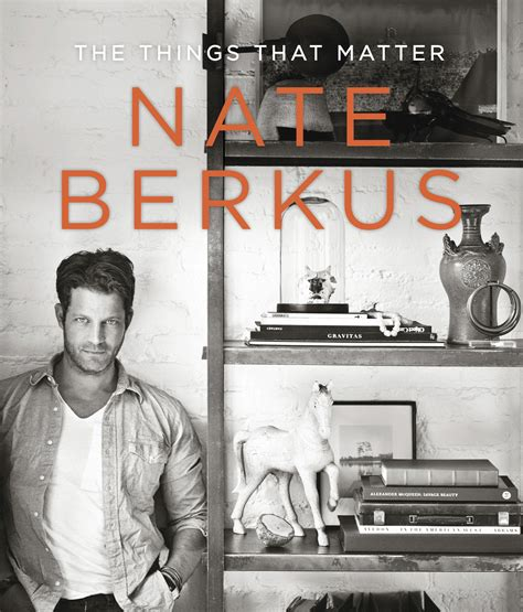 and the things that matter books book to buy the things that matter by nate berkus