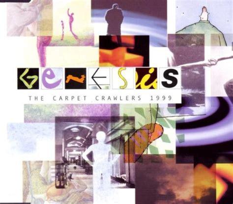 genesis the carpet crawlers carpet crawlers genesis