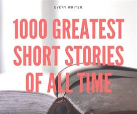 how many stories is 1000 1000 greatest short stories of all time