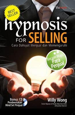 Buku Teknik Marketing Hypno Selling hypnosis for selling visimedia pustaka
