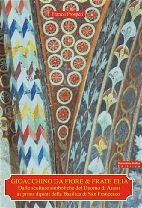 gioacchino da fiore libri medioevo in umbria portale delle tradizioni medievali in