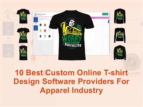 best custom t shirt websites 10 best custom t shirt design software providers