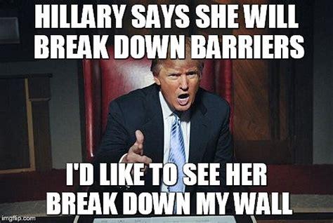 Breaking Down Meme - donald trump to hillary imgflip