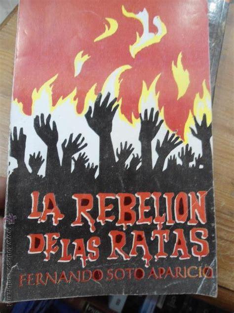libro la rebelion de las ratas fernando soto libro la rebelion de las ratas fernando soto ap comprar en todocoleccion 53121439