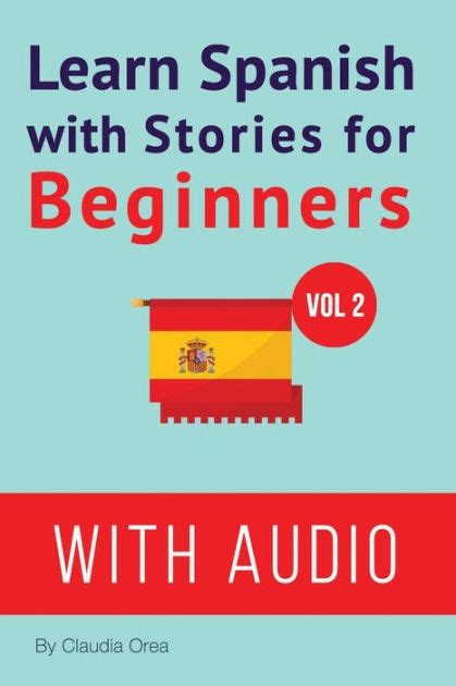 learn spanish with stories 1523645881 learn spanish with stories for beginners audio learn spanish with stories for beginners
