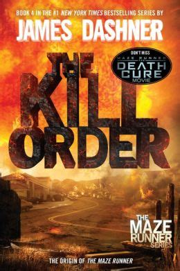 runner s runner s series books the kill order maze runner prequel by dashner