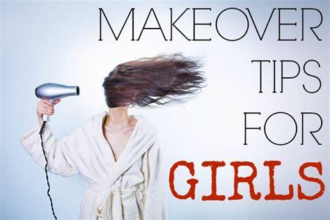 makeover tips makeover tips for she
