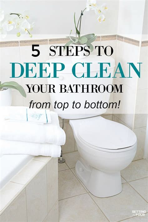 bathroom deep cleaning how to deep clean your bathroom in 5 steps setting for four