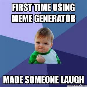 What Was The First Meme - first time using meme generator